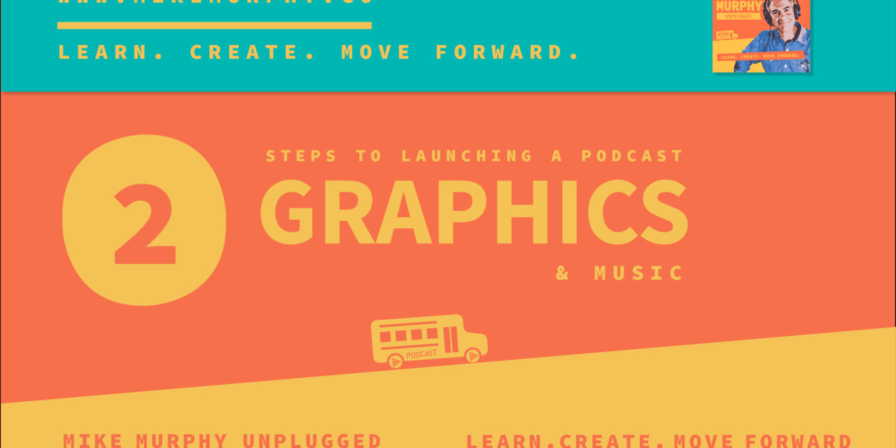 Step 2: How To Launch a Podcast (Branding)