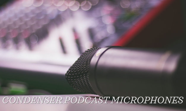Top 10 Condenser Microphones for Podcasting